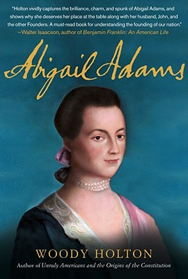 abigail adams her contributions National first ladies' library's biography for abigail adams.