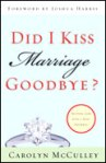 Did I Kiss Marriage Goodbye