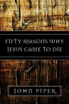 fifty-reasons-why-jesus-came-to-die